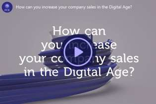 How can you increase your company sales in the Digital Age?
