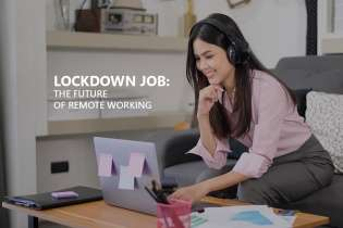 Lockdown Job: The Future of Remote Working