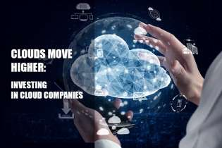 Clouds Move Higher: Investing in Cloud Companies