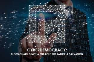 Cyberdemocracy: Blockchain is Not a Miracle but Rather a Salvation