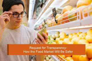 Request for Transparency: How the Food Market Will Be Safer