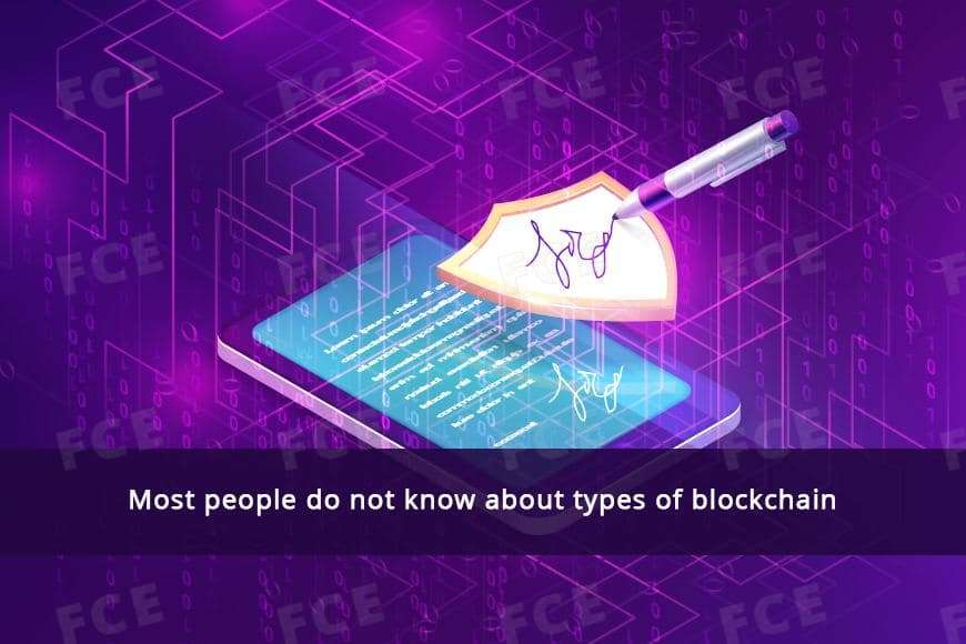 Most people do not know about types of blockchain