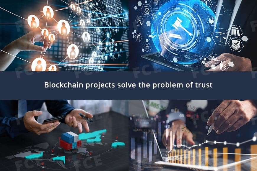 Вlockchain projects solve the problem of trust
