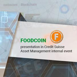 FOODCOIN presentation in Credit Suisse Asset Management internal event