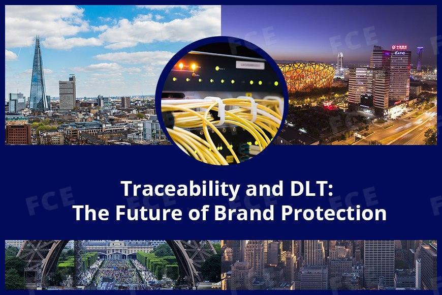 The Future of Brand Protection: Traceability and DLT