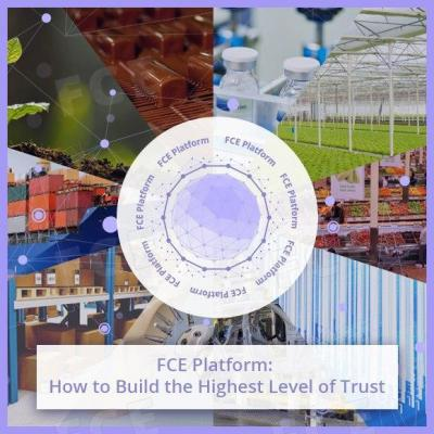 FCE Platform: How to Build the Highest Level of Trust
