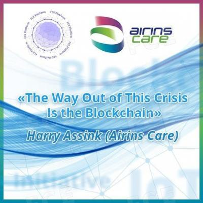 "Harry Assink from Airins Care: ""The Way Out of This Crisis Is the Blockchain"""