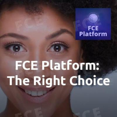 FCE Platform: The Right Choice