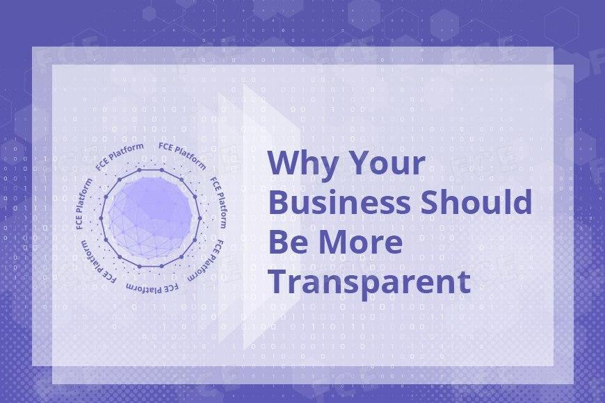 Why Your Business Should Be More Transparent