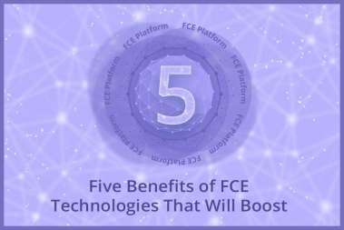 Five Benefits of FCE Technologies That Will Boost Your Sales