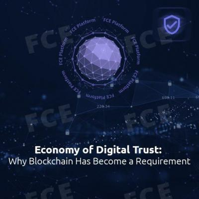Economy of Digital Trust: Why Blockchain Has Become a Requirement