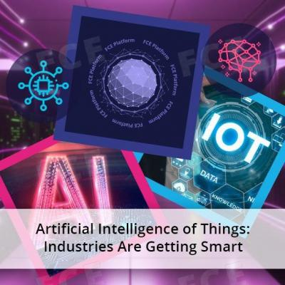 Artificial Intelligence of Things: Industries Are Getting Smart