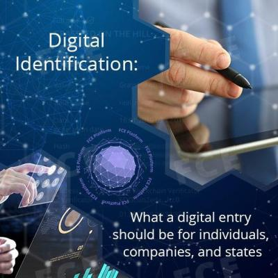 Digital Identification: What a digital entry should be for individuals, companies, and states