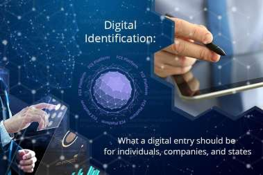 Digital ID: Way to Digital for Individuals, Companies, and States