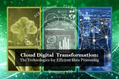 Cloud Digital Transformation and Efficient Data Processing