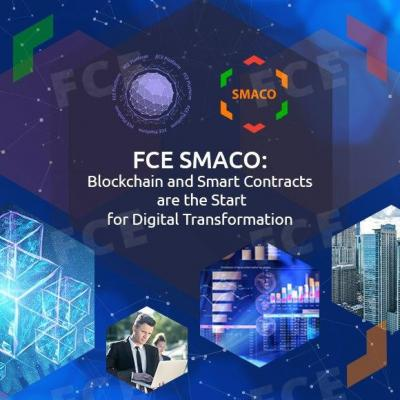 FCE SMACO: Blockchain and Smart Contracts are the Start for Digital Transformation