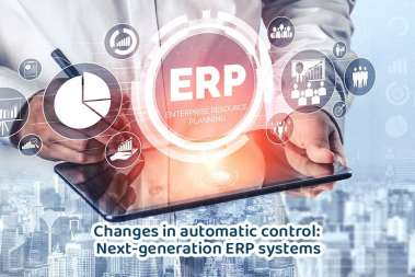 Changes in automatic management: Next-generation ERP systems