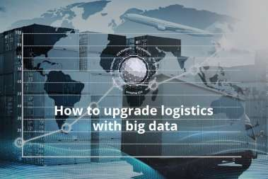 How To Upgrade Logistics With Big Data