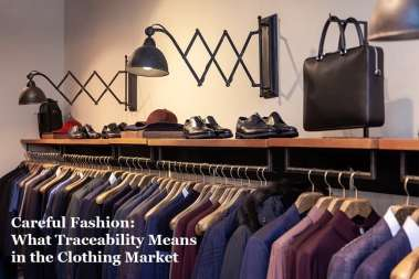 Careful Fashion: What Traceability Means in the Clothing Market