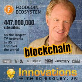 FoodCoin Ecosystem Collaborates with Ed Begley, Jr.'s Innovations to Spread the Idea of Blockchain